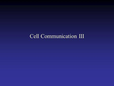 Cell Communication III. G-protein linked receptor.