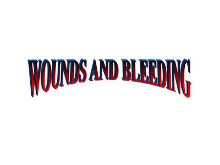 WOUNDS Abnormal break in the skin or other tissues which allows blood to escape.  Open Wounds  Closed Wounds.