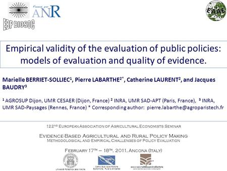 Empirical validity of the evaluation of public policies: models of evaluation and quality of evidence. Marielle BERRIET-SOLLIEC 1, Pierre LABARTHE 2*,