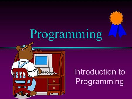 Introduction to Programming Programming. COMP102 Prog. Fundamentals I: Introduction / Slide 2 Objectives l To learn fundamental problem solving techniques.