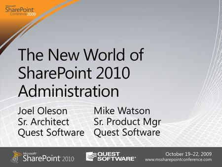 Microsoft SharePoint 2010 The Business Collaboration Platform for the Enterprise and the Web.