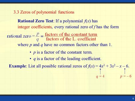 3.3 Zeros of polynomial functions