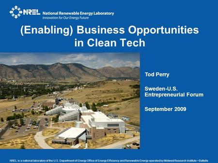 NREL is a national laboratory of the U.S. Department of Energy Office of Energy Efficiency and Renewable Energy operated by Midwest Research Institute.