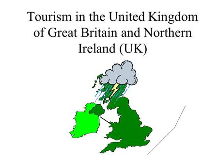 Tourism in the United Kingdom of Great Britain and Northern Ireland (UK)