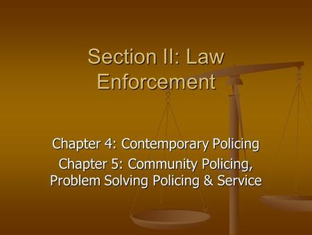 Section II: Law Enforcement