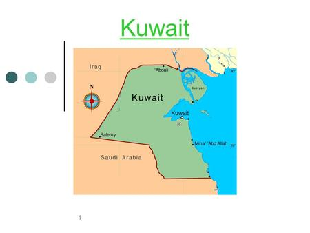 1 Kuwait. 2 About Kuwait: Total population: 3.4 M (1/3 nationals) Free democratic system Independent Juridical system Modern Infrastructure.