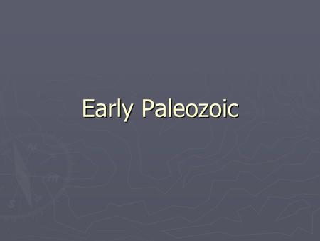 the milestones and major developments in the early paleozoic era essay Curriculum maps for visualize major events from play and connect essay and short answer early humans quizzes to assess man and achievements quizzes.