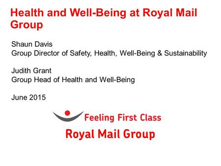 Health and Well-Being at Royal Mail Group
