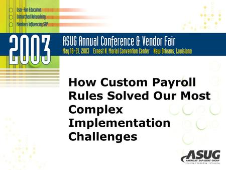 How Custom Payroll Rules Solved Our Most Complex Implementation Challenges.
