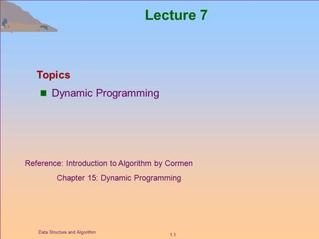 Lecture 7 Topics Dynamic Programming