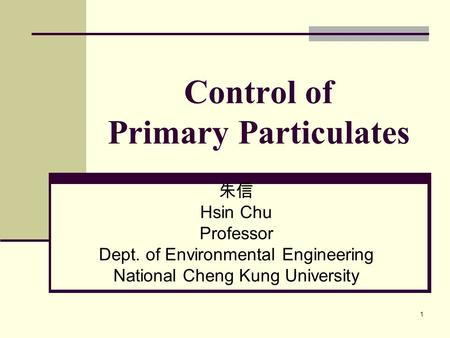 Control of Primary Particulates