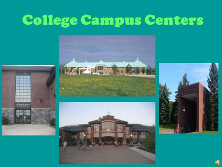 College Campus Centers St. Lawrence University Student Center.