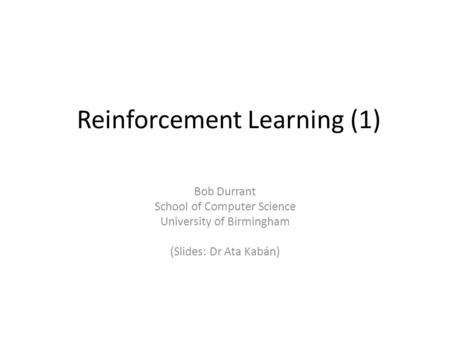 Reinforcement Learning (1)