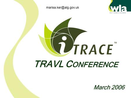 March 2006 TRAVL C ONFERENCE