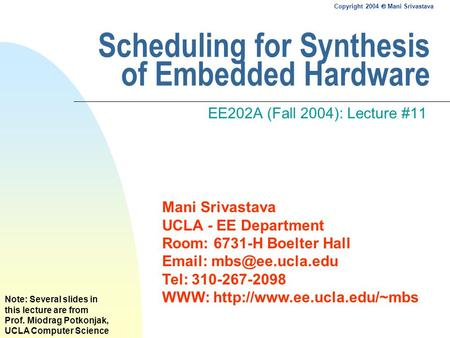 Scheduling for Synthesis of Embedded Hardware