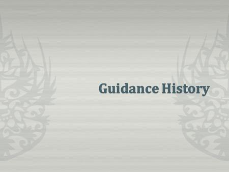 1913:Vocational Guidance is the first. 1926-30:Occupational and Educational guidance 1932:First Psychological Clinic. (by UP) 1933:Various trades and.
