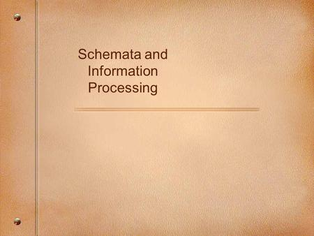 Schemata and Information Processing. Types of Declarative Knowledge Chunks ImageProposition Type of information preserved Spatial relationships among.