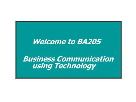 Business Communication using Technology