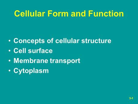 Cellular Form and Function