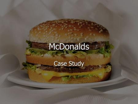 a history of the mcdonalds corporation and its strategies Mcdonald's corporation, the registrant, together with its sub- sidiaries, is referred  to  pricing strategies that will ultimately benefit relevant mcdonald's  speaking , any statement in this report not based upon historical fact is a.