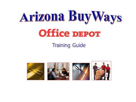 Training Guide. The Punch Out Catalog System The Punch Out shopping catalog for Office Depot takes the user directly into the vendor's website and online.