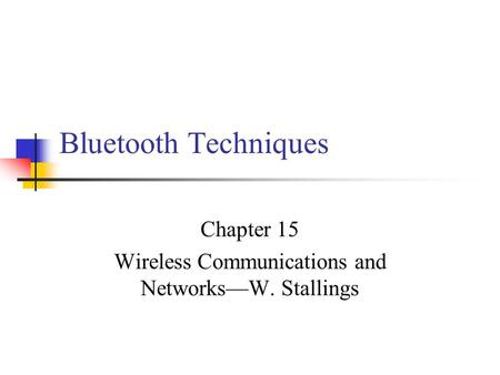 Chapter 15 Wireless Communications and Networks—W. Stallings