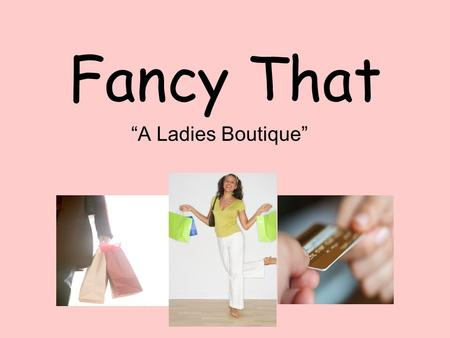 "Fancy That ""A Ladies Boutique"". Jeans Whether you are looking for a comfortable, casual jean or a dressy trouser jean, we have quite a selection, including."