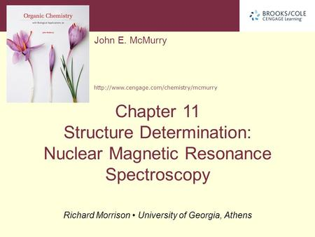 11.1 Nuclear Magnetic Resonance Spectroscopy