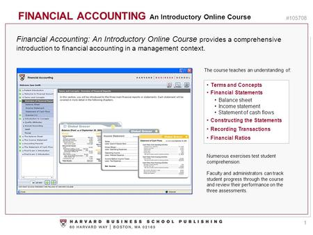 FINANCIAL ACCOUNTING An Introductory Online Course #105708 Financial Accounting: An Introductory Online Course provides a comprehensive introduction to.