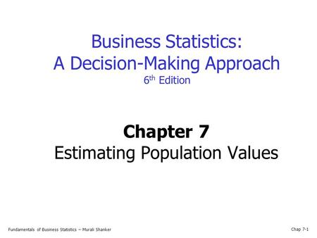 Chapter 7 Estimating Population Values