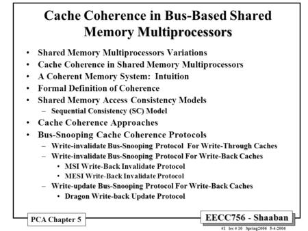 Cache Coherence in Bus-Based Shared Memory Multiprocessors