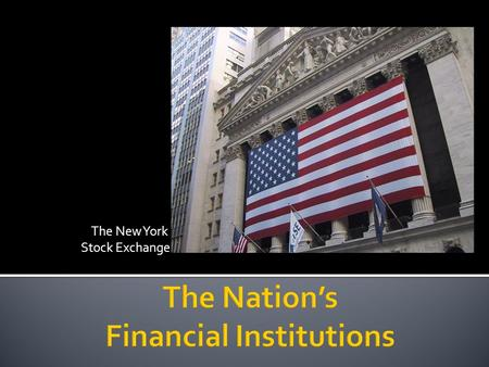 The New York Stock Exchange.   msnbc_tv-rachel_maddow_show/#37007230 (stop at 5:45)