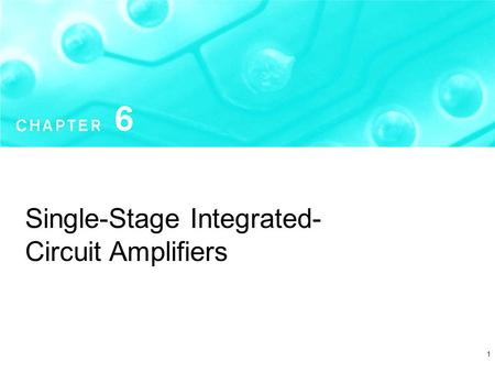 1 Single-Stage Integrated- Circuit Amplifiers. Copyright  2004 by Oxford University Press, Inc. Microelectronic Circuits - Fifth Edition Sedra/Smith2.