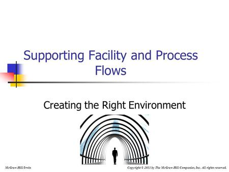 Supporting Facility and Process Flows