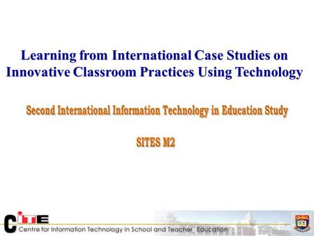 Learning from International Case Studies on Innovative Classroom Practices Using Technology.