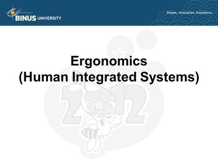 Ergonomics (Human Integrated Systems). 2 Aim of Lecture To introduce the ergonomics approach – its breadth of coverage To understand the guiding principles.