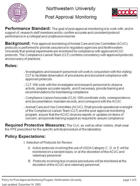 Northwestern University Post Approval Monitoring ____________________________________________________ Policy for Post-Approval Monitoring Program, Northwestern.