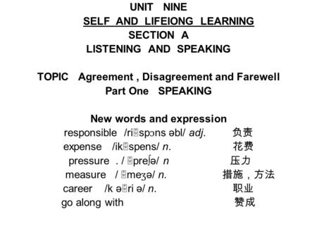 SELF AND LIFEIONG LEARNING SECTION <strong>A</strong> LISTENING AND SPEAKING