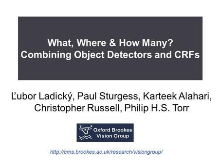 What, Where & How Many? Combining Object Detectors and CRFs