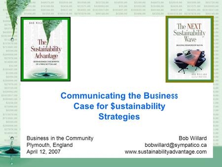 Communicating the Bu$ine$$ Case for $ustainability Strategies