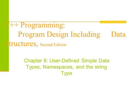 C++ Programming:. Program Design Including