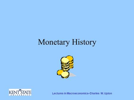 Lectures in Macroeconomics- Charles W. Upton Monetary History.
