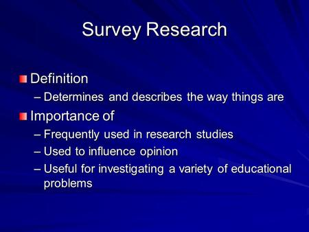 Survey Research Definition Importance of
