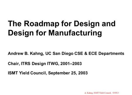 The Roadmap for Design and Design for <strong>Manufacturing</strong> Andrew B