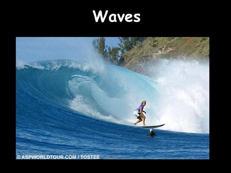 Waves. Wave Terminology H = Height A = Amplitude = 1/2H L = λ = Wave Length ( distance 2 consecutive crests) T = Wave Period (Time between 2 consecutive.