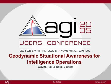 Geodynamic Situational Awareness for Intelligence Operations