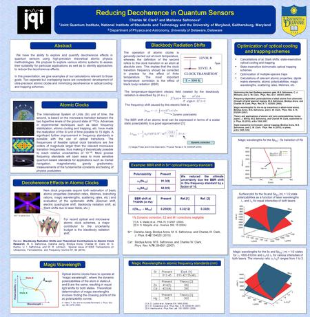 Reducing Decoherence in Quantum Sensors Charles W. Clark 1 and Marianna Safronova 2 1 Joint Quantum Institute, National Institute of Standards and Technology.