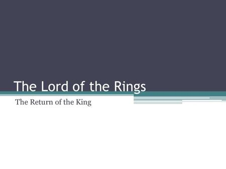 The Lord of the Rings The Return of the King. Basic Information Company: Electronic Arts (EA) Author: ▫lead designers: Bret Robbins & Chris Tremmel ▫Lead.