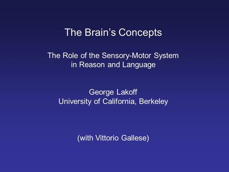 The Brain's Concepts The Role of the Sensory-Motor System