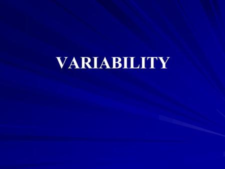 VARIABILITY. PREVIEW PREVIEW Figure 4.1 the statistical mode for defining abnormal behavior. The distribution of behavior scores for the entire population.